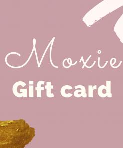 Moxie Gift Card